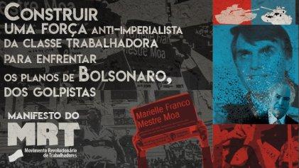 Construir una fuerza antiimperialista de la clase trabajadora para enfrentar los planes de Bolsonaro, de los golpistas y del autoritarismo judicial