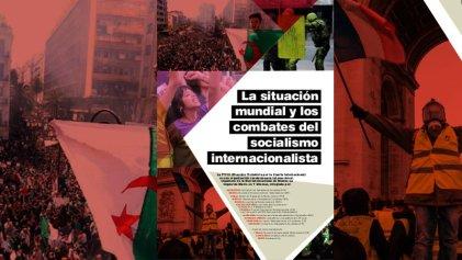 La situación mundial y los combates del socialismo internacionalista