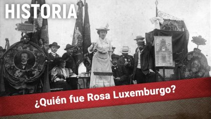 [Video] ¿Quién fue Rosa Luxemburgo?