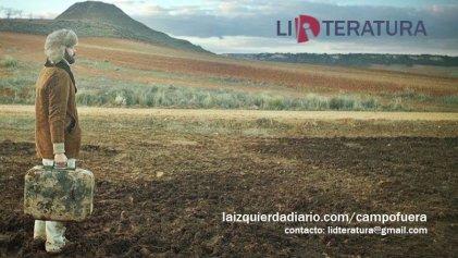 #CampoFuera: un nuevo espacio para compartir literatura en La Izquierda Diario