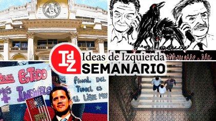 En IdZ: Nacionalizar la banca, dossier Venezuela, fuera del algoritmo y mucho más
