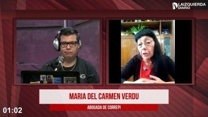 """María del Carmen Verdú: """"Vivimos un momento de despliegue descomunal de la fuerza policial"""""""
