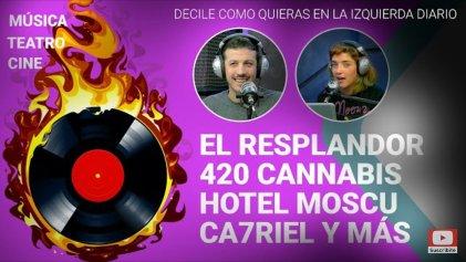 El resplandor, 420 Cannabis y el Hotel Moscú