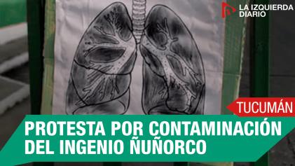 Monteros: marcharon en contra de la contaminación del Ingenio Ñuñorco