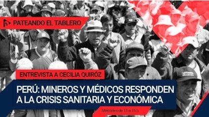 [Audio] Mineros y médicos de Perú responden a la crisis sanitaria y económica