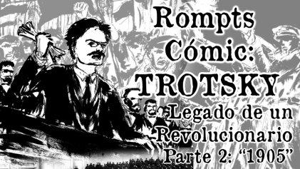 Rompts Comic: Trotsky, legado de un revolucionario (II)