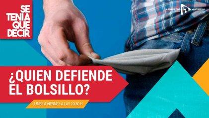 ¿Quién defiende al bolsillo?
