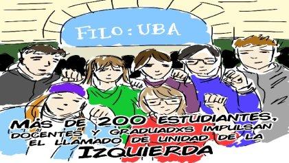 Más de 200 son los impulsores del llamado a la unidad de la izquierda en Filosofía y Letras de la UBA