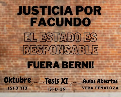 Justicia por Facundo, una discusión con el kirchnerismo en los terciarios