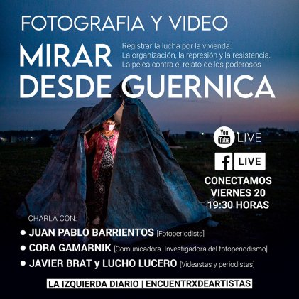 Vivo: el rol de la fotografía y el video en la lucha de Guernica